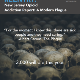 NJRC New Jersey Opioid Addiction Report: A Modern Plague