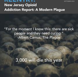 NJRC New Jersey Opioid Addiction Report: A Modern Plague