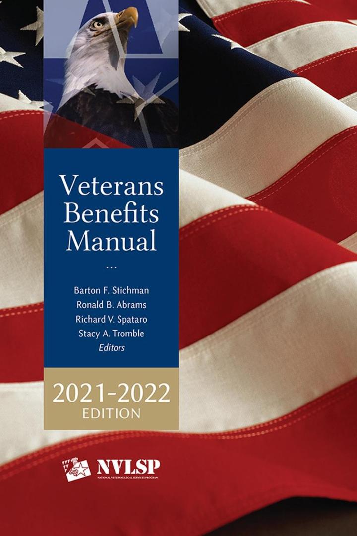Veterans Benefits Manual - By Barton F. Stichman, Ronald B. Abrams, Richard V. Spataro, Stacy A. Tromble.jpg